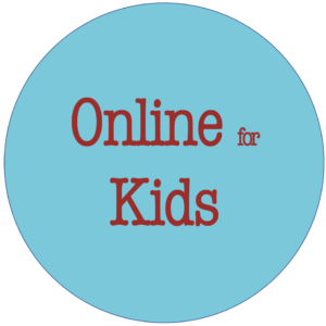 Online for Kids - Coming Soon