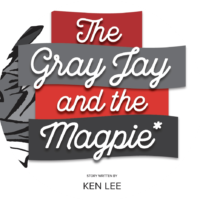 _The Gray Jay and the Magpie
