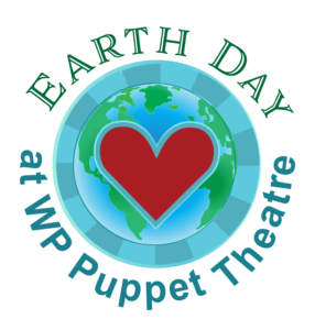 Globe with a heart and text that reads Earth Day at WP Puppet Theatre