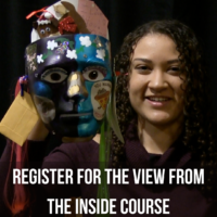 Woman holding a colourfully painted mask body puppet. Text reads Register for the VIEW from the Inside Course